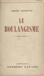 Adrien Dansette - Le boulangisme.