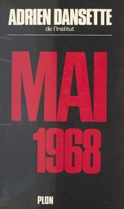 Adrien Dansette - Mai 1968.