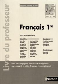 Téléchargez des ebooks gratuits pour ipod Français 1re L'esprit et la lettre  - Livre du professeur 9782091653068