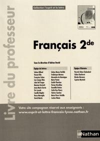 Adrien David - Français 2de L'esprit et la lettre - Livre du professeur.