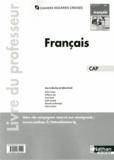 Adrien David et Audrey Fredon - Français CAP - Livre du professeur.