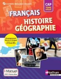 Adrien David et Eric Godeau - Français Histoire Géographie CAP - i-Manuel : Livre et licence élève en ligne.