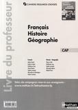 Adrien David et Eric Godeau - Français Histoire Géographie CAP - Livre du professeur.