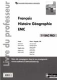 Adrien David et Jean-Louis Carnat - Français Histoire Géographie EMC 1re Bac Pro - Livre du professeur.