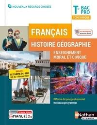 Adrien David et Eric Godeau - Français Histoire Géographie EMC Tle Bac Pro.