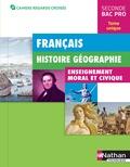 Adrien David et Roland Tissot - Français, Histoire, Géographie, Enseignement moral et civique 2nde Bac Pro.