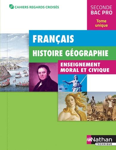 Francais Histoire Geographie Enseignement Moral Et Civique 2nde Bac Pro Grand Format