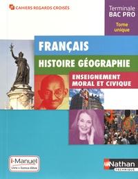 Adrien David et Eric Godeau - Français, Histoire, Géographie, Enseignement moral et civique, Terminale Bac Pro - i-Manuel : Livre et licence élève.