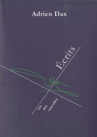 Adrien Dax - Ecrits.