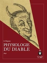 Adrien Depasse et Jean-Pierre Moynet - Physiologie du Diable - 1842.