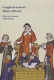 Adrien Dubois - Un registre de la vicomté d'Elbeuf (1470-1472). Edition d'un registre de haute justice seigneuriale.