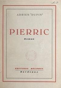 Adrien Dupin - Pierric.
