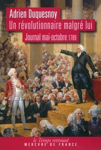 Un révolutionnaire malgré lui - Journal (mai-octobre 1789).pdf