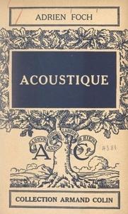 Adrien Foch - Acoustique.