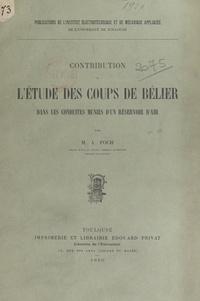 Adrien Foch - Contribution à l'étude des coups de bélier dans les conduites munies d'un réservoir d'air.