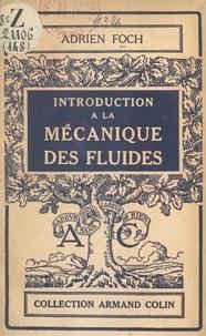 Adrien Foch - Introduction à la mécanique des fluides.