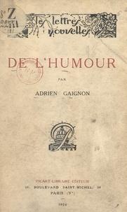Adrien Gaignon et André Lagrange - De l'humour.