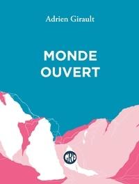 Adrien Girault - Monde ouvert.