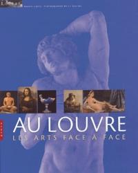 Adrien Goetz - Au Louvre - Les arts face à face.
