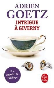 Adrien Goetz - Intrigue à Giverny - Une enquête de Pénélope.