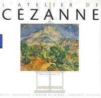 Adrien Goetz - L'Atelier de Cézanne.