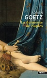 Adrien Goetz - La Dormeuse de Naples.