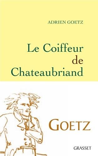 Le Coiffeur de Chateaubriand