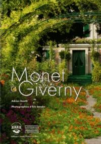 Adrien Goetz - Monet à Giverny.