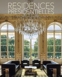 Adrien Goetz et Ambroise Tézenas - Résidences présidentielles.