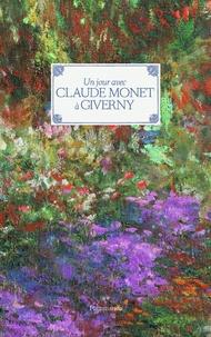 Adrien Goetz - Un jour avec Claude Monet à Giverny.