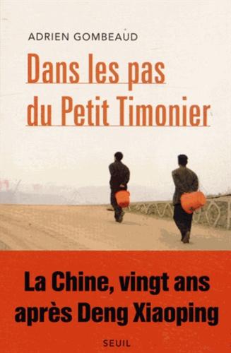 Dans les pas du Petit Timonier. La Chine, vingt ans après Deng Xiaoping