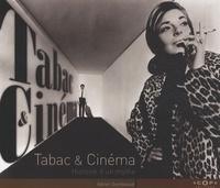 Adrien Gombeaud - Tabac & Cinéma - Histoire d'un mythe.