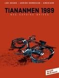 Adrien Gombeaud et Lun Zhang - TianAnMen 1989. Nos espoirs brisés.