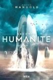 Adrien Mangold - Seconde humanité.