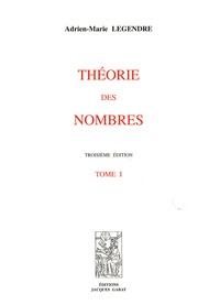 Adrien-Marie Legendre - Théorie des nombres - 2 volumes.