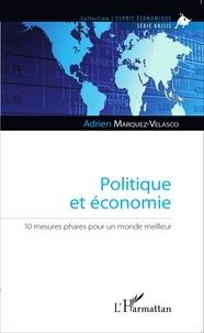 Politique et économie - 10 mesures phares pour un monde meilleur.pdf