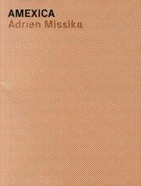 Adrien Missika - Amexica.