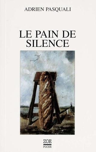 Le Pain de silence