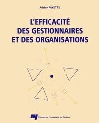 Adrien Payette - L'efficacité des gestionnaires et des organisations.