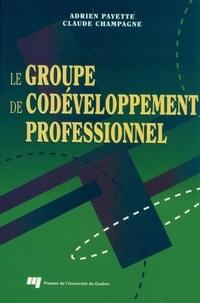 Adrien Payette et Claude Champagne - Le groupe de codéveloppement professionnel.