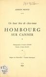 Adrien Printz et Alain Claus - Hombourg sur Canner - Un haut lieu de chez-nous.