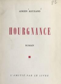 Adrien Rhyxand - Hourgnance.