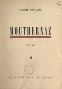 Adrien Rhyxand - Mouthernaz.
