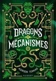 Adrien Tomas - Dragons et mécanismes.