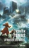 Adrien Tomas - La Maison des mages.