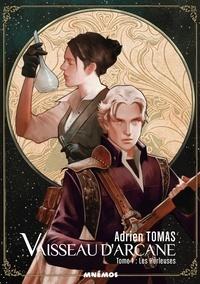 Adrien Tomas - Vaisseau d'Arcane Tome 1 : Les Hurleuses.