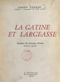 Adrien Violeau et Georges Picard - La Gatine et Largeasse.