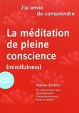 Adrien Zerbini - La méditation en pleine conscience (mindfulness).
