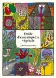 Adrienne Barman - Drôle d'encyclopédie végétale.