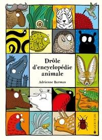 Adrienne Barman - Drôle d'encyclopédie.